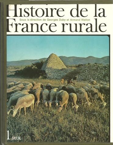 Histoire de la France rurale T1