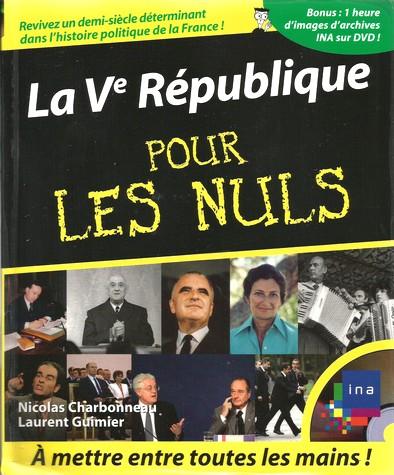La V° république pour les nuls