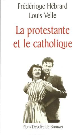 La protestante et le catholique