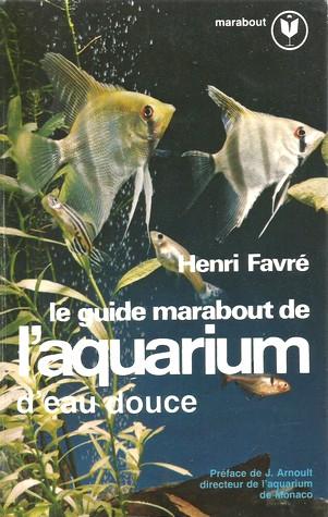 Le guide marabout de l'aquarium