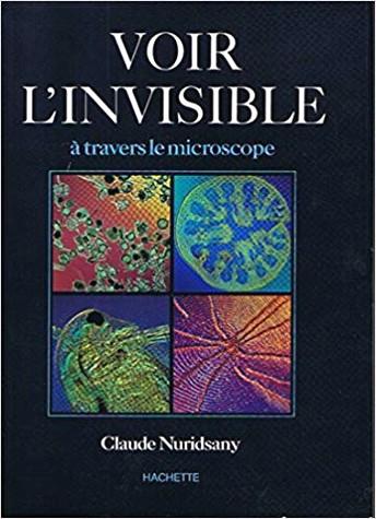 Voir l'invisible à travers le microscope