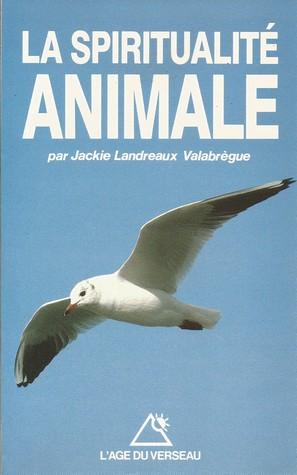 La spiritualité animale