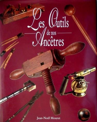Les outils de nos Ancêtres