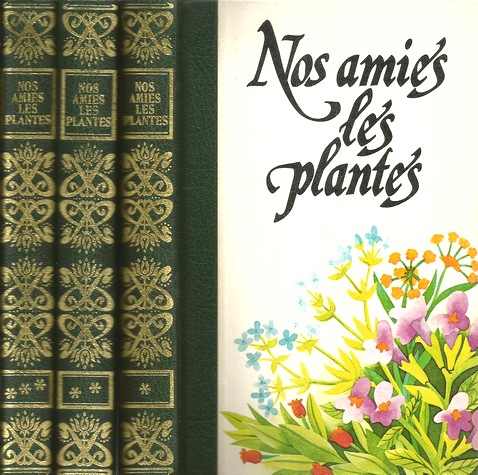 Nos amies les plantes