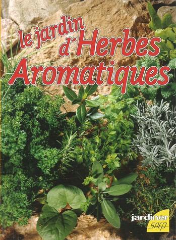 Le jardin d'herbes aromatiques