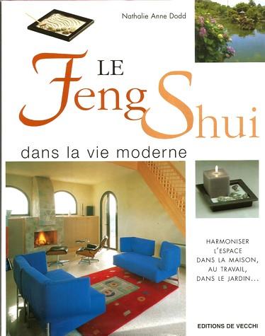 Le Feng Shui dans la vie moderne