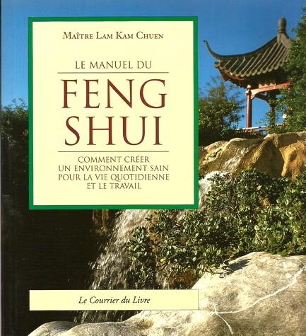 Le manuel du Feng Shui