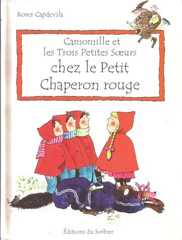 Camomille chez le petit Chaperon rouge
